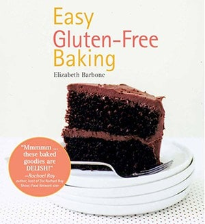 Easy Gluten Free Baking by Elizabeth Barbone. Cookbook Cover.