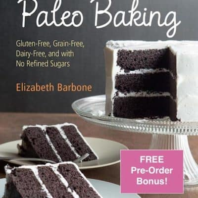 Pre-Order the World's Easiest Paleo Baking Book and Get a FREE Bonus Chapter!