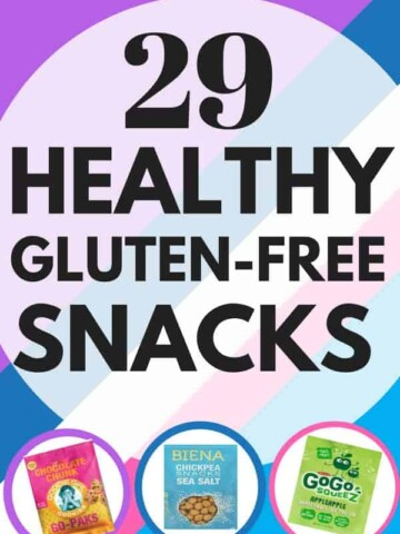 29 Healthy Gluten-Free Snacks for School and Work