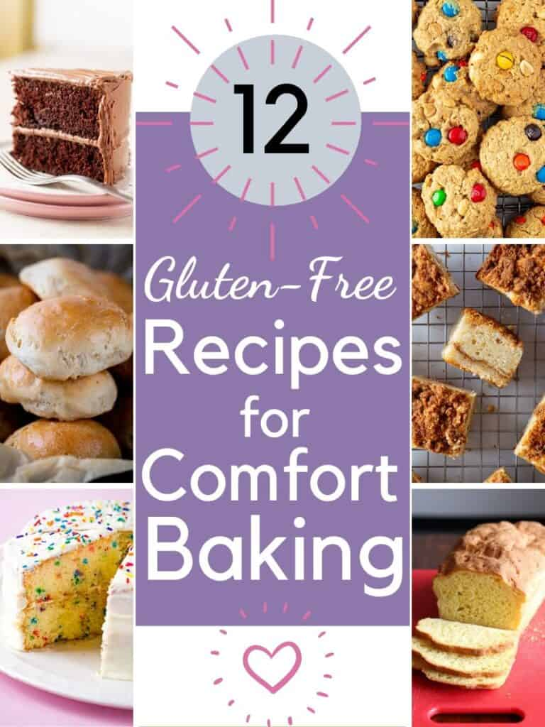 12 Gluten-Free Recipes for Comfort Baking
